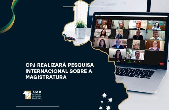 Inédito: CPJ e Flam traçarão perfil internacional sobre a magistratura